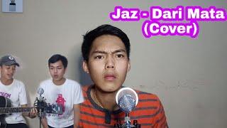 Download lagu COVER LAGU JAZ - DARI MATA WITH BEATBOX VERSION