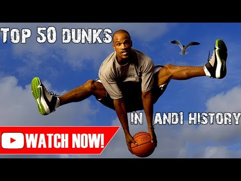 TOP 50 GREATEST DUNKS IN AND1 HISTORY!
