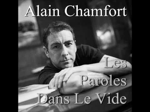 Alain Chamfort - Les Paroles dans le vide