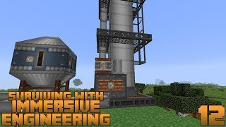 Surviving With Immersive Engineering 1.12 :: E12 - Distillation Tower