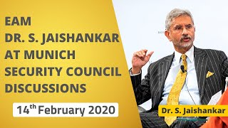 EAM Dr. S. Jaishankar at Munich Security Council Discussions (February 14, 2020)