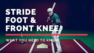 Stride Foot & Front Knee - What You Need To Know - By Winning Baseball