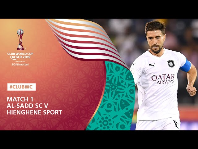 Al-Sadd SC v Hienghene Sport [Highlights] FIFA Club World Cup, Qatar 2019™