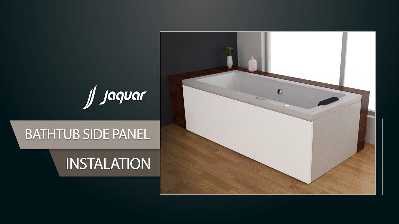 Jaquar Bathtub Side Panel Installation - YouTube