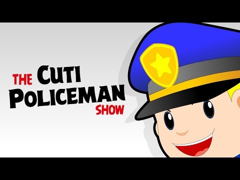 🚓🚨 20 MinsThe Cuti Policeman Show 🚨🚓