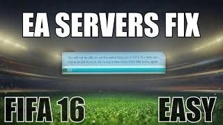 EA SERVERS DOWN FIX | FIFA 16