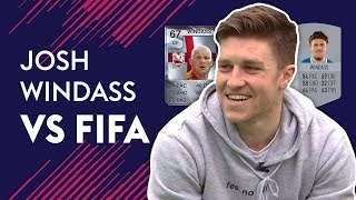 Is Josh Windass better than his dad?! | Josh Windass vs FIFA 🔥🔥🔥