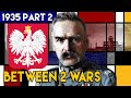 The End of Polish Democracy - Pilsudski and the Sanacja Regime | BETWEEN 2 WARS | 1935 Part 2 of 4