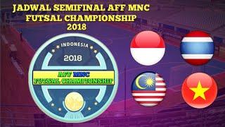 SEMIFINAL AFF MNC FUTSAL CHAMPIONSHIP 2018