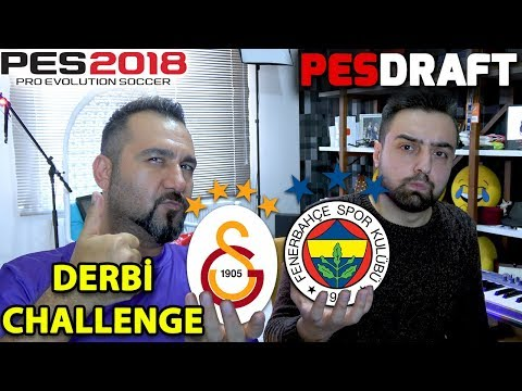 DERBİ KARMASI CHALLENGE FBGS  PES 2018 PESDRAFT
