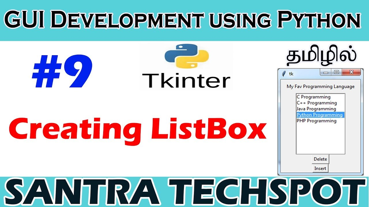 #9 | Creating ListBox and working with ListBox in Tkinter | Tkinter  Tutorial in Tamil
