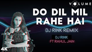 Do Dil Remix By DJ Rink Featuring Rahul Jain | ShahRukh Khan, Kumar Sanu | Bollywood Remixes