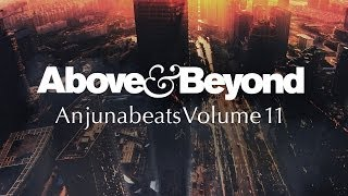 Above & Beyond: Anjunabeats Volume 11 Official Trailer