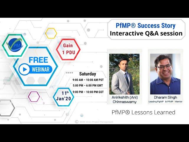 Free Webinar | PfMP Success Story | Interactive Q&A session | Anirikshith Chinnaswamy | Dharam Singh