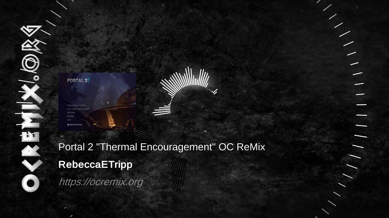 "Portal 2 OC ReMix by RebeccaETripp: ""Thermal Encouragement"" [Triple Laser Phase] (#4101)"