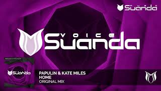 Papulin & Kate Miles - Home
