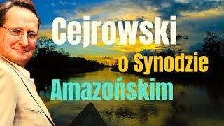 Cejrowski o Synodzie Amazońskim 2019/10/28 Studio Dziki Zachód odc. 32 cz. 1