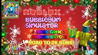 Roblox #56 | BUBBLEGUM SIMULATOR + MORE | ROAD TO 2K SUBS! | LIVE! | (sjk livestreams #257)