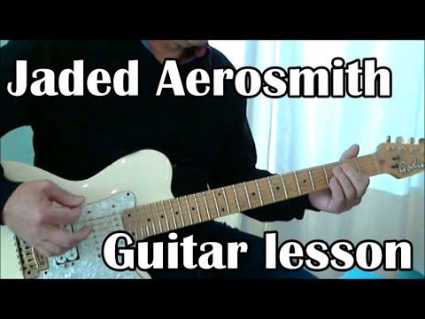 Jaded, Aerosmith Guitar lesson tabs and lyrics