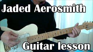 Jaded, Aerosmith. Guitar lesson (tabs and lyrics)