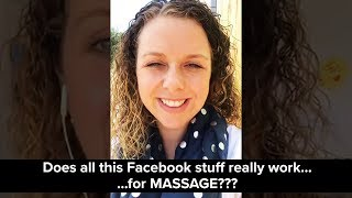 [6 of 15] Does This Facebook stuff REALLY work for MASSAGE?