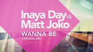 Inaya Day vs Matt Joko - Wanna Be (Teaser Video)