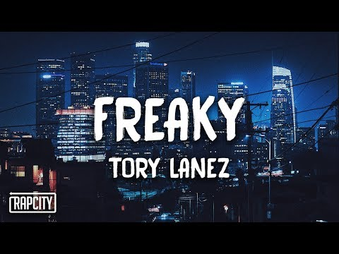 Tory Lanez - Freaky (Lyrics)