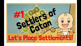 Catan Strategy: Settlement Placement (201610)