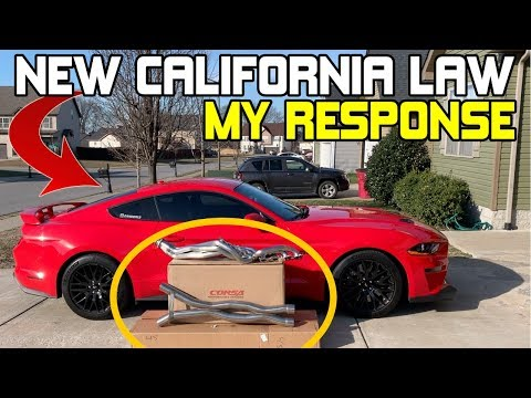 California Exhaust Law | AB- | My Response! - - Mustang GT Corsa Headers