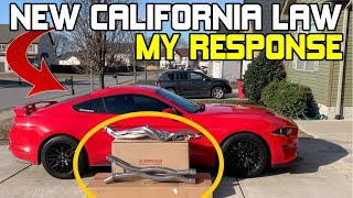 California Exhaust Law | AB-1824 | My Response! - 2018-2019 Mustang GT Corsa Headers