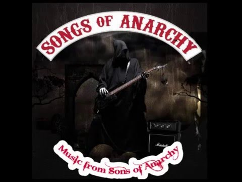 Songs from Sons of Anarchy Seasons 1 6