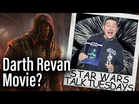 Time For A Darth Revan Movie? Kylo Ren Debate - Star Wars Talk Tuesdays