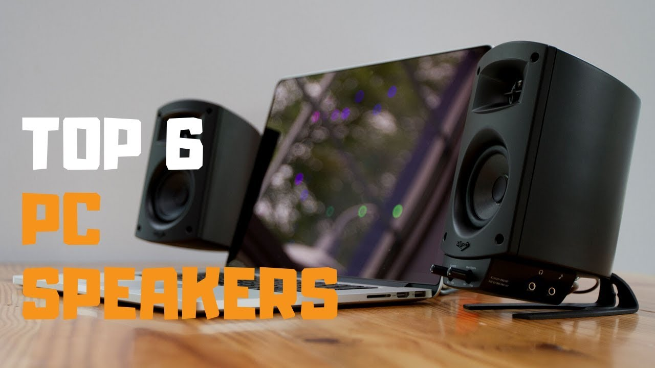 Best Pc Speakers 2020.Best Pc Speakers In 2019 Top 6 Pc Speakers Review