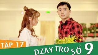 Dzãy Trọ Số 9 Tập 17 - Phim Sinh Viên - Đậu Phộng TV Full HD