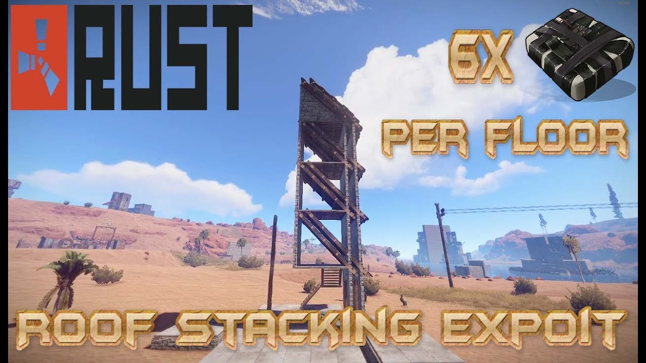 Rust Base Builds Ep 25 Roof Stacking Exploit 6 C4 Per
