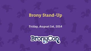 Brony Stand Up