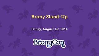 Brony Stand Up