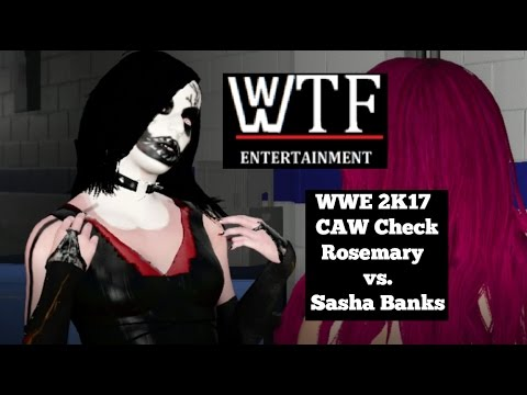WWE 2K17 CAW Check - Rosemary vs Sasha Banks - Decay Backstage Brawl (CAW by Dshocker Hardy)