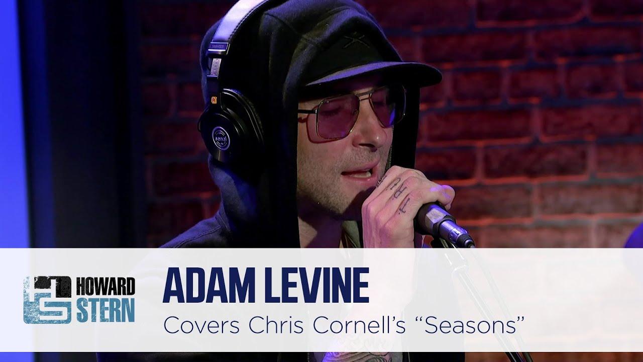 "Adam Levine Covers Chris Cornell's ""Seasons"" on the Stern Show (2017)"
