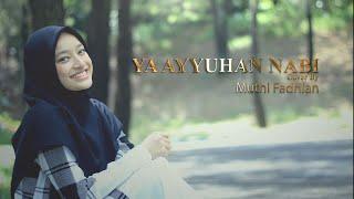YA AYYUHAN NABI cover by MUTHI FADHLAN