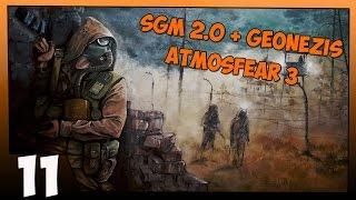 Stalker SGM 2.0 + Geonezis + Atmosfear 3 Прохождение Часть #11 Тарантино, Ночные Звезды, Доверие