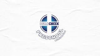 Bear Creek Preschool (6/21/20/2020) Wk 14