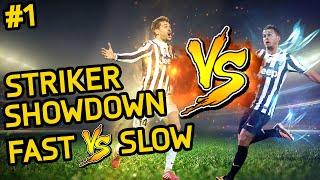 FIFA 15 | STRIKER SHOWDOWN - FAST vs. SLOW | EPISODE #1 (Season One)