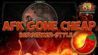 Path of Exile [2.6]: AFK Gone Cheap - Berserker style [AFK up to T16!] thumbnail