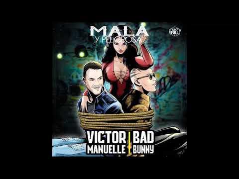 Victor Manuelle ❎ Bad Bunny - Mala y Peligrosa (Salsa 2017) Audio Official