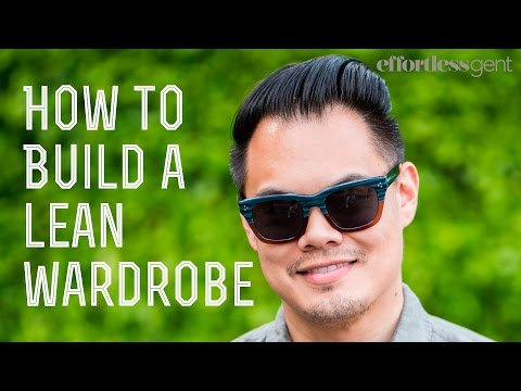 How To Build A Lean Wardrobe with Casual Style - Barron Cuadro from effortlessgent