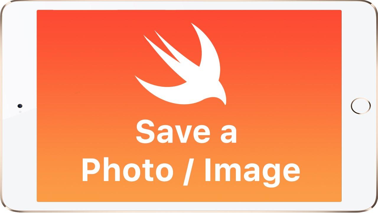 Swift - Save Image/Photo to users phone