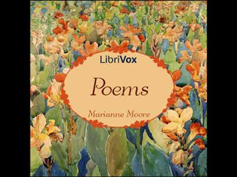 Poems Of Marianne Moore By Marianne MOORE Read By Oscar Goff   Full Audio Book