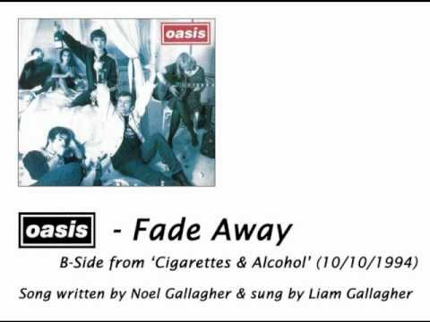 Oasis - Fade Away [HQ Audio + Lyrics]