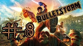 """Прохождение Bulletstorm #8 - """"Анальный Секс"""""""